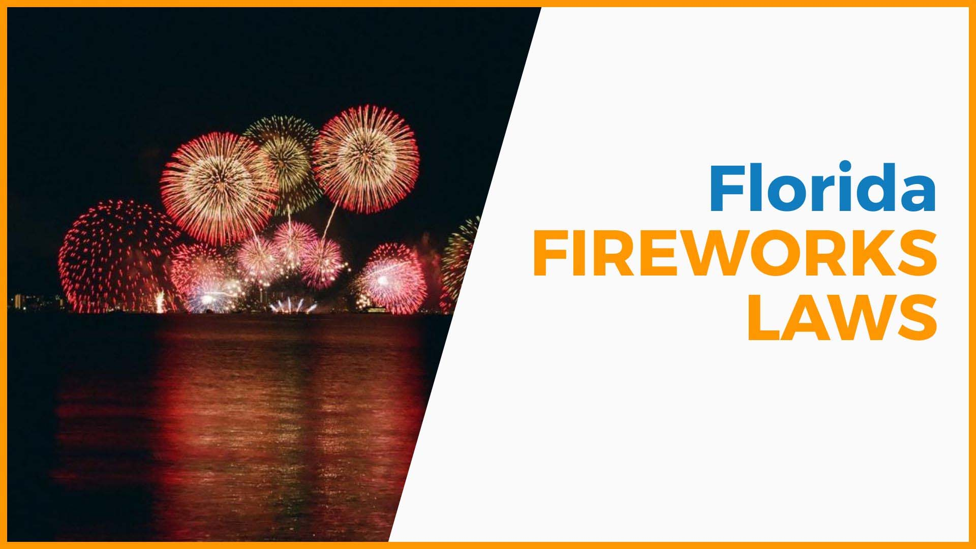 Florida Fireworks Laws