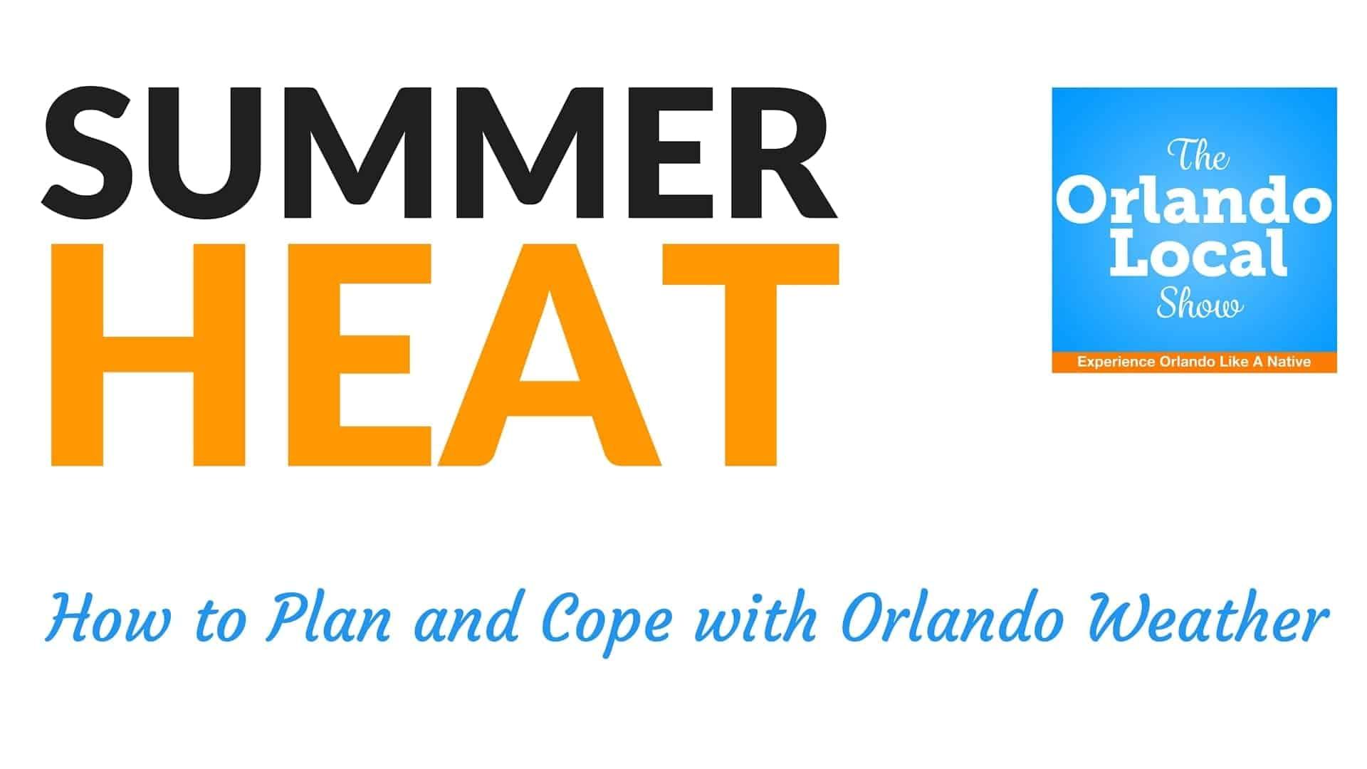 Orlando Summer Heat