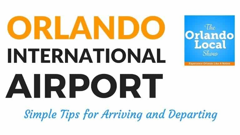 OL 002: Orlando International Airport – Simple Tips for Arrivals and Departures