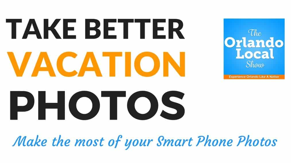 Take Better Vacation Photos