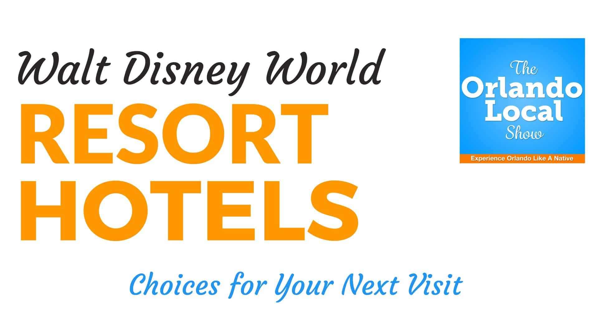 Walt Disney World Resort Hotel