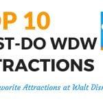 OL 015: Top 10 Must Do Walt Disney World Attractions