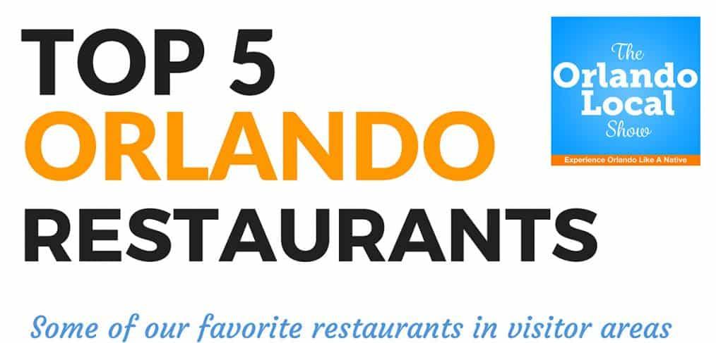 Top 5 Orlando Restaurants