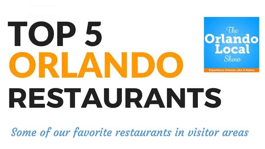 Top 5 Orlando Restaurants