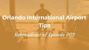 Orlando International Airport Tips Rewind