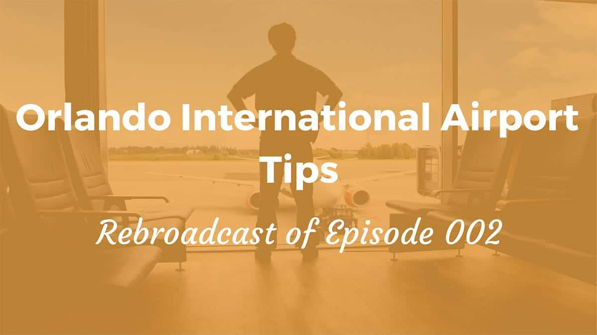 Orlando International Airport TIPS
