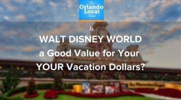 OL 030: Is Walt Disney World A Good Value?