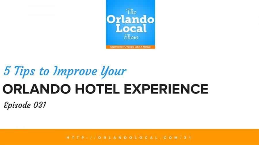 Orlando Hotel Experience