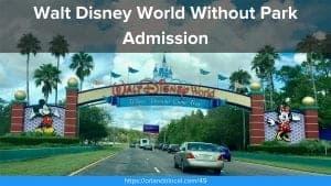 OL 049: How to Enjoy Walt Disney World Without Park Admission