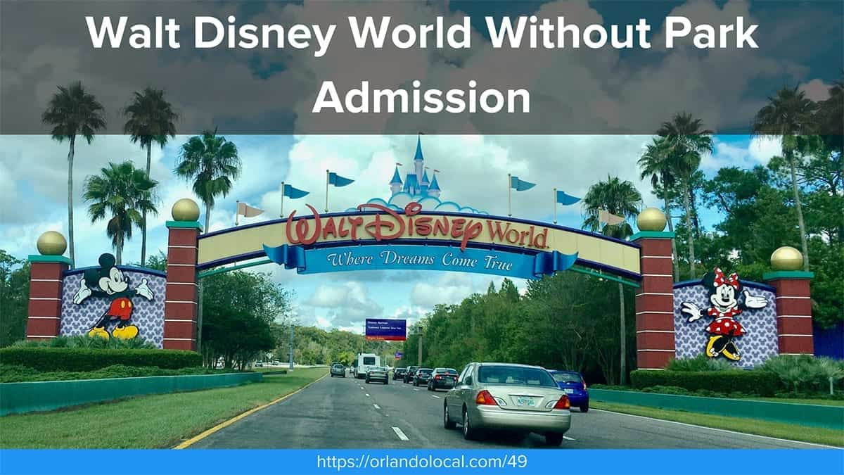 Walt Disney World Without Park Admission