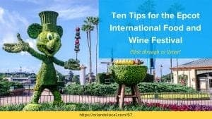 Ten Tips for the Epcot International Food and Wine Festival