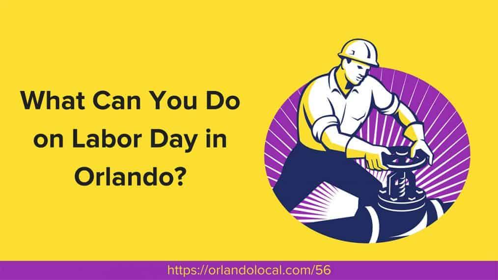Labor Day in Orlando