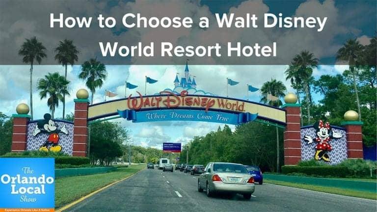 OL 053: How to Choose a Walt Disney World Resort Hotel