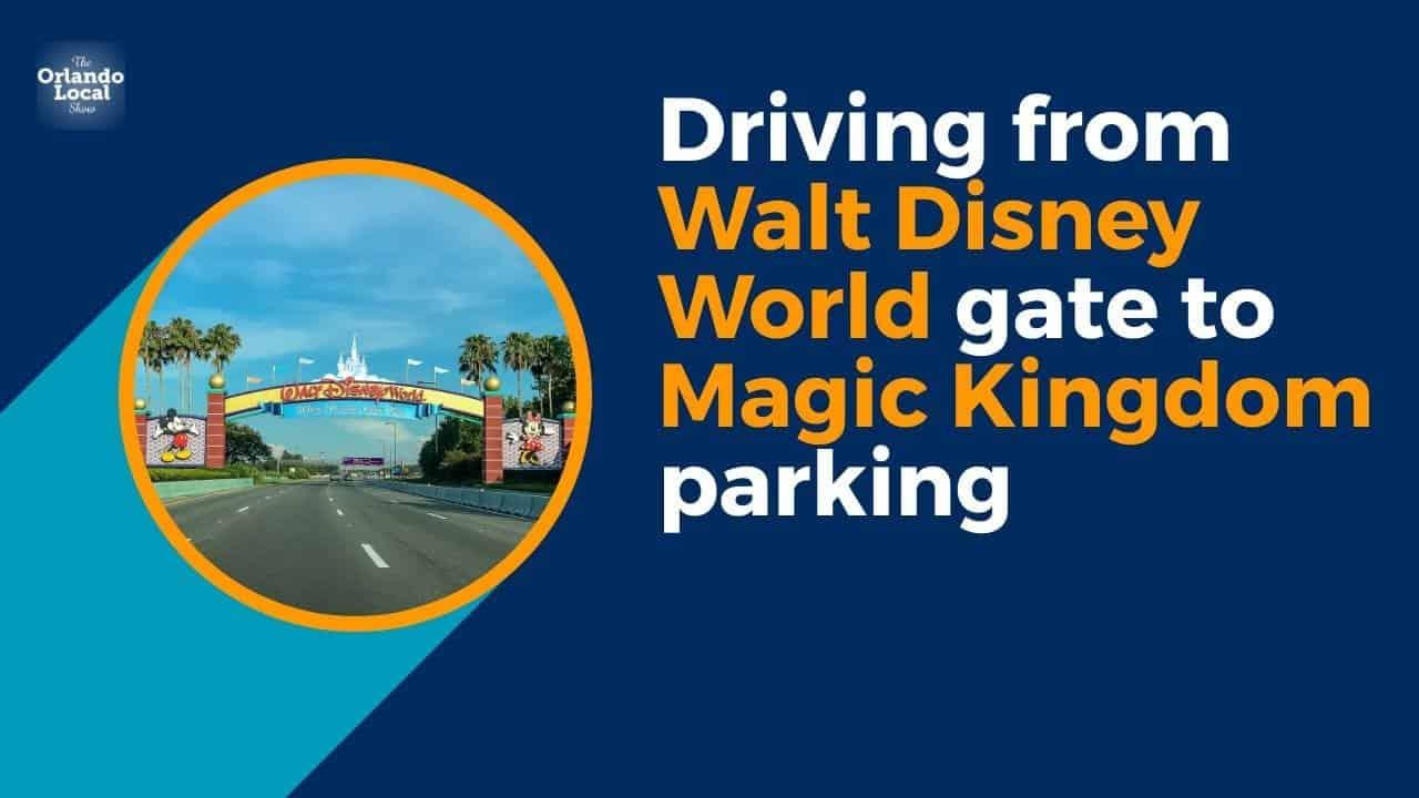 driving to magic kingdom parking